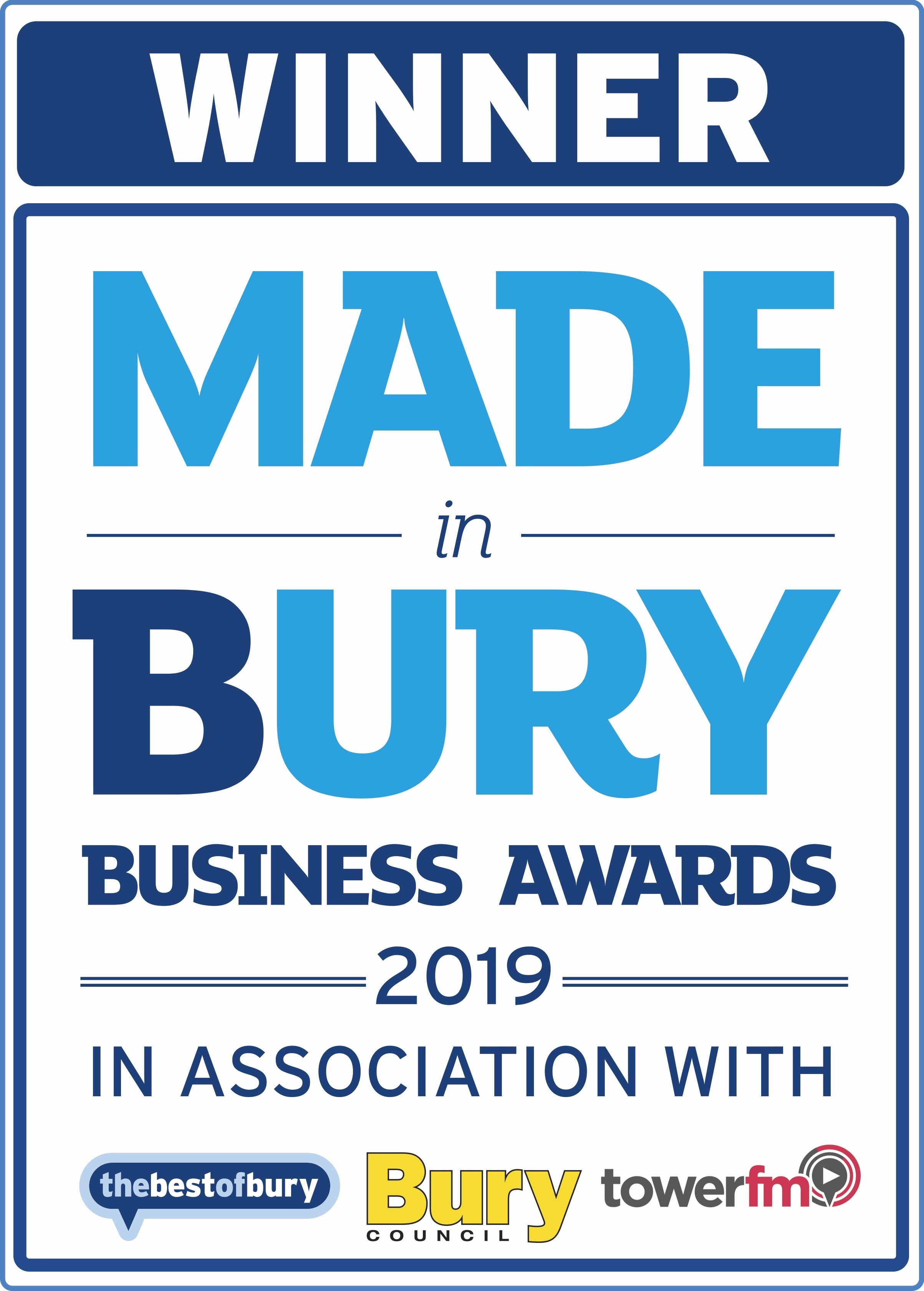 HighlWINNER  2019 Made in Bury Business Awards.